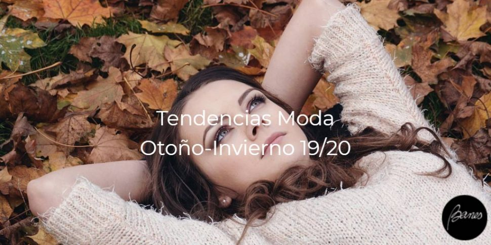 tendencias-moda-otoño-invierno-2019-20-banes-moda